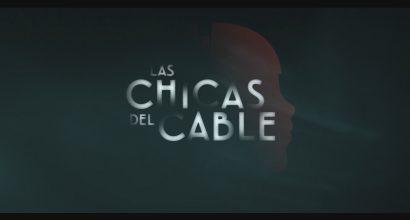 Cabecera Las Chicas del Cable